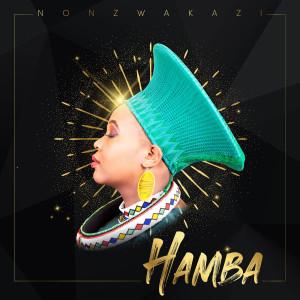 Album Hamba from Nonzwakazi