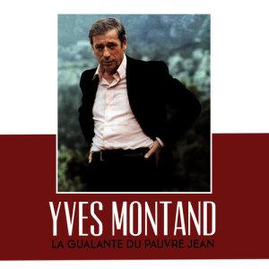 Yves Montand的專輯La gualante du pauvre jean