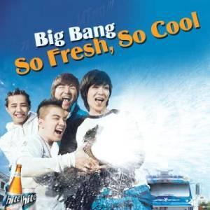 BIGBANG的專輯So Fresh, So Cool