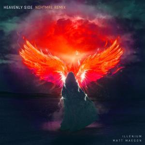 ILLENIUM的專輯Heavenly Side (NGHTMRE Remix)