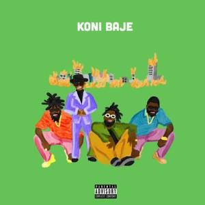 Listen to Koni Baje (Explicit) song with lyrics from Burna Boy