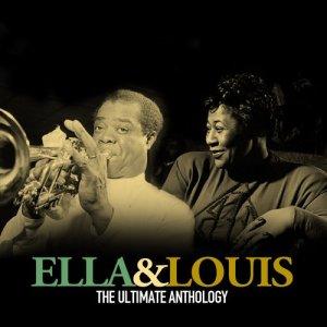 Ella Fitzgerald的專輯Ella & Louis the Ultimate Anthology
