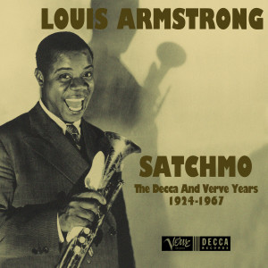 Album Satchmo: The Decca And Verve Years 1924-1967 from Louis Armstrong
