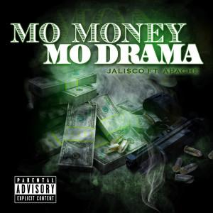 Album Mo Money Mo Drama(Explicit) from Apache