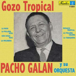 Album Gozo Tropical from Pacho Galán Y Su Orquesta