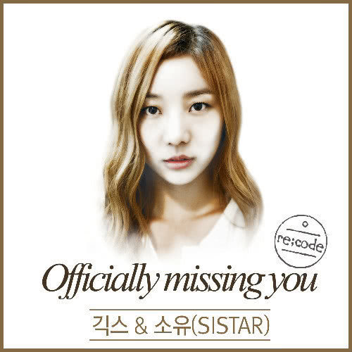 Officially missing you,too