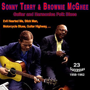 "Brownie McGhee的專輯Sonny Terry & Brownie Mcghee - ""Guitar and Harmonica Folk Blues"" (1958-1962)"