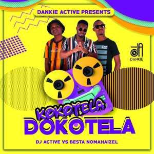 Album Kokotela Dokotela Single from DJ Active