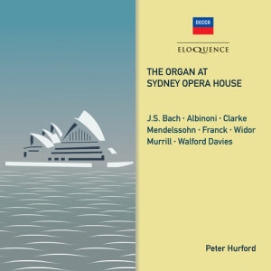 Album The Organ at Sydney Opera House from Peter Hurford