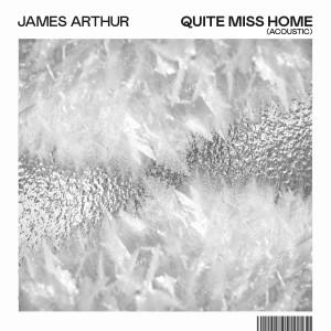 James Arthur的專輯Quite Miss Home (Acoustic)