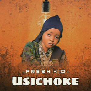 Album Usichoke from Fresh Kid