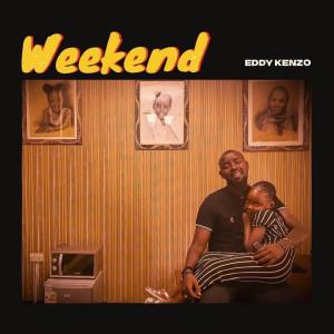 Album Weekend from Eddy Kenzo