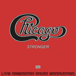 Chicago的專輯Stronger (Live)