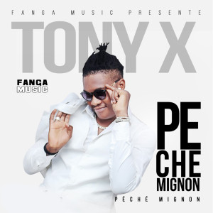 Album Péché mignon from Tony X