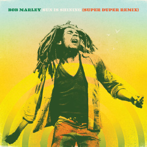 Album Sun Is Shining from Bob Marley