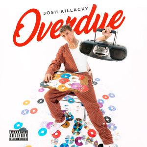 Album Overdue from Josh Killacky