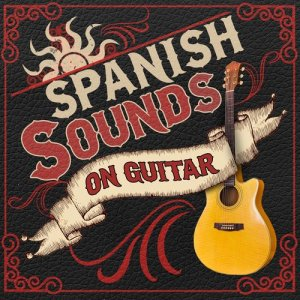 Album Spanish Sounds on Guitar from Guitarra Sound