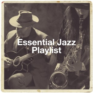 Chillout Jazz的專輯Essential Jazz Playlist