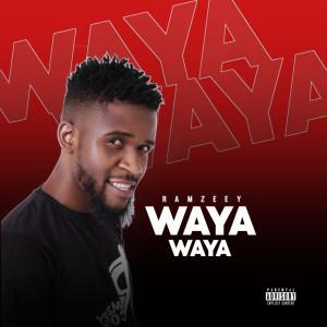 Album Waya Waya (Explicit) from Ramzeey