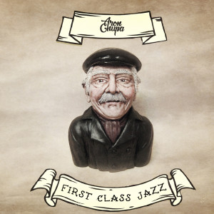 Album First Class Jazz from AronChupa
