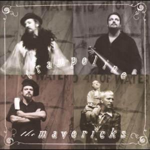 收聽The Mavericks的Dance The Night Away歌詞歌曲