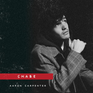 Album Chase from Aaron Carpenter