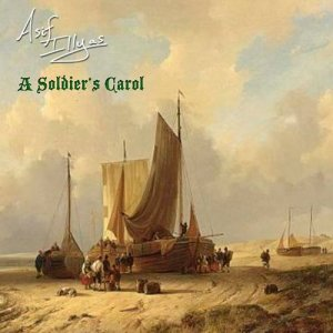 Album A Soldier's Carol from Asif Illyas