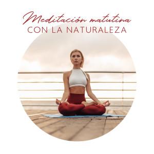 Album Meditación matutina con la naturaleza - Empieza el día de forma positiva from Relajación Meditar Academie
