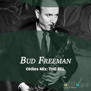 Album Oldies Mix: The Eel from Bud Freeman