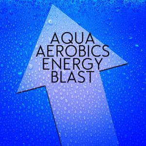 Album Aqua Aerobics Energy Blast from Aqua Aerobics