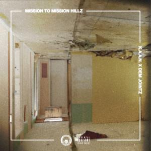 Album Mission to Mission Hillz (Explicit) from Dem Jointz