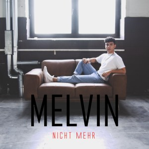 Album NICHT MEHR from Melvin