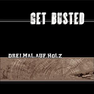 Album Dreimal auf Holz from Get Busted