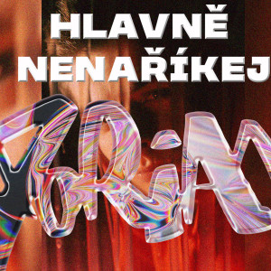 Album Hlavně nenaříkej (Explicit) from Dorian