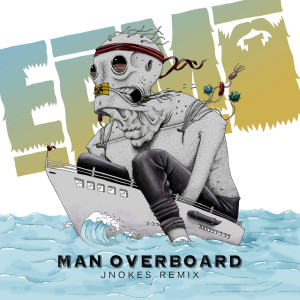 Album Man Overboard (Jnokes Remix) (Explicit) from Sage Francis
