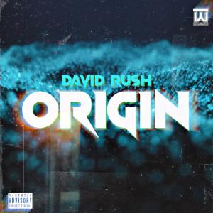David Rush的專輯Origin (Explicit)