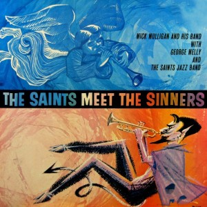 Album The Saints Meet The Sinners from Mick Mulligan's Jazz Band