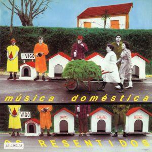 Album Heroes de los 80. Musica domestica from Os Resentidos
