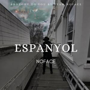 Album Espanyol (Explicit) from No Face