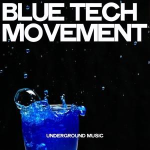 Album Blue Tech Movement from Various Artists