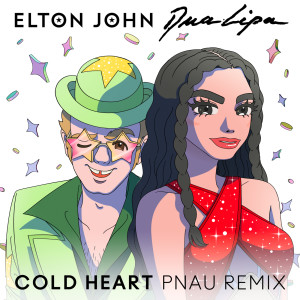 Album Cold Heart (PNAU Remix) from Elton John