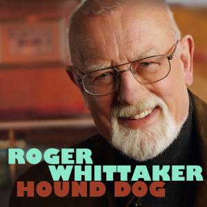 Album Hound Dog from Roger Whittaker