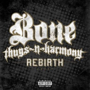 Listen to Rebirth song with lyrics from Bone Thugs N Harmony