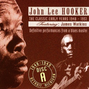 John Lee Hooker的專輯The Classic Early Years 1948-1951 - Disc A