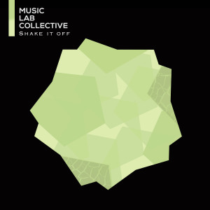 Music Lab Collective的專輯Shake It Off