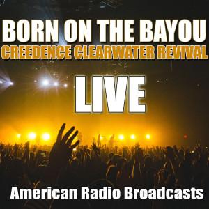 Born On The Bayou (Live)