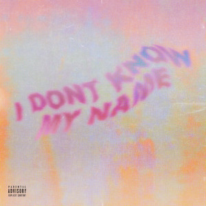 Album I Don't Know My Name (Explicit) from Gene