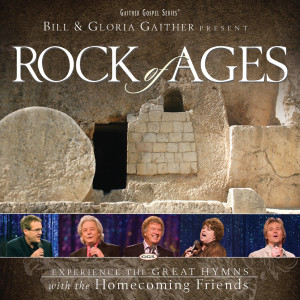 Rock Of Ages 2007 Bill & Gloria Gaither