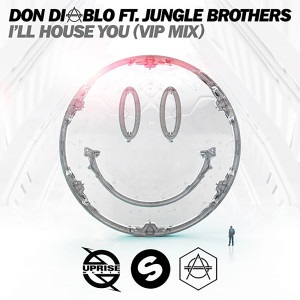 I'll House You 2016 Jungle Brothers; Don Diablo