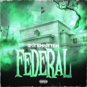 SpotemGottem的專輯Federal (Explicit)